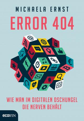 Michaela Ernst: Error 404