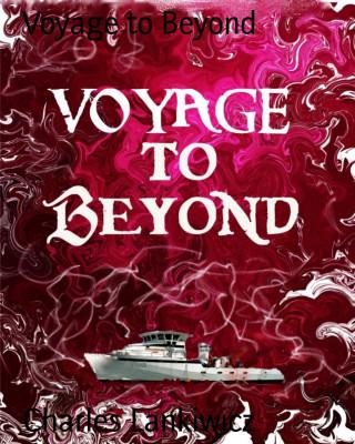 Charles Lankiwicz: Voyage to Beyond