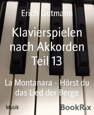 Erich Gutmann: Klavierspielen nach Akkorden Teil 13
