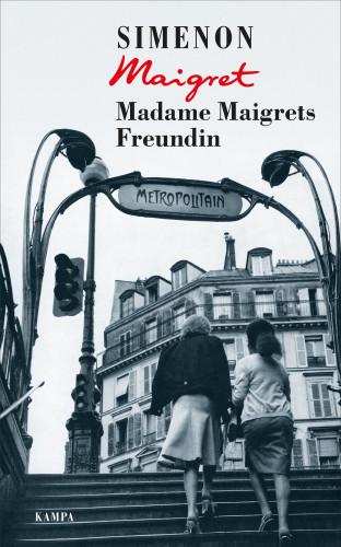 Georges Simenon: Madame Maigrets Freundin