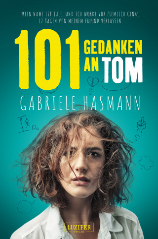 Gabriele Hasmann: 101 GEDANKEN AN TOM