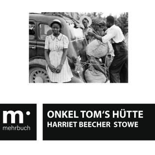 Harriet Beecher Stowe: Onkel Tom's Hütte
