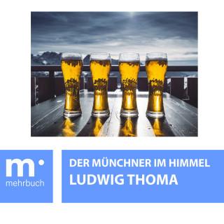 Ludwig Thoma: Der Münchner im Himmel