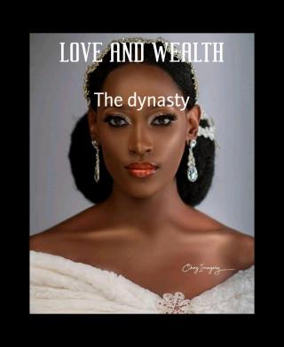 Amarachi Ogbonnaya: LOVE AND WEALTH