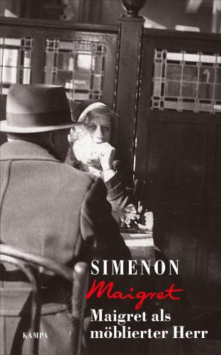 Georges Simenon: Maigret als möblierter Herr