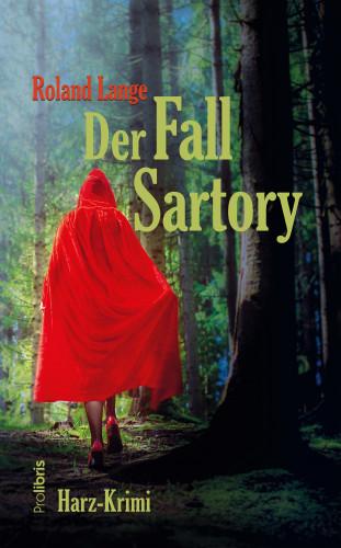 Roland Lange: Der Fall Sartory