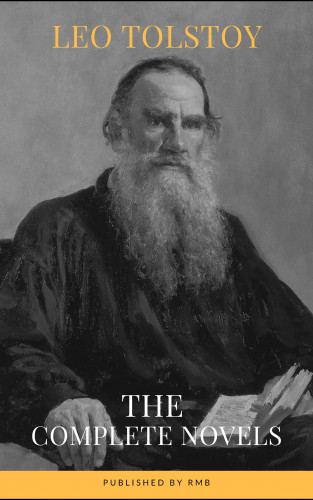 Leo Tolstoy, RMB: Leo Tolstoy: The Complete Novels and Novellas