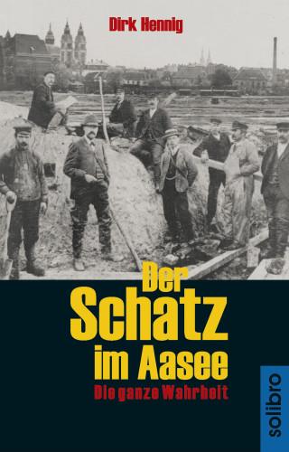 Dirk Hennig: Der Schatz im Aasee
