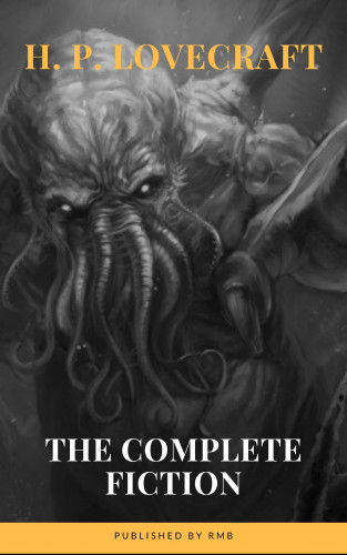 H. P. Lovecraft, RMB: H. P. Lovecraft: The Complete Fiction