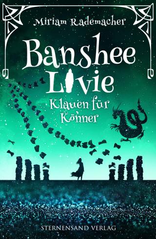 Miriam Rademacher: Banshee Livie (Band 5): Klauen für Könner