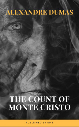 Alexandre Dumas, RMB: The Count of Monte Cristo