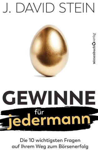 J. David Stein: Gewinne für jedermann