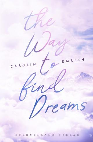 Carolin Emrich: The way to find dreams