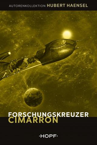 Hubert Haensel: Forschungskreuzer Cimarron