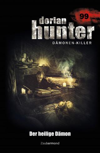 Catherine Parker, Simon Borner, Dennis Ehrhardt: Dorian Hunter 99 - Der heilige Dämon