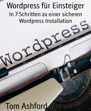 Tom Ashford: Wordpress für Einsteiger