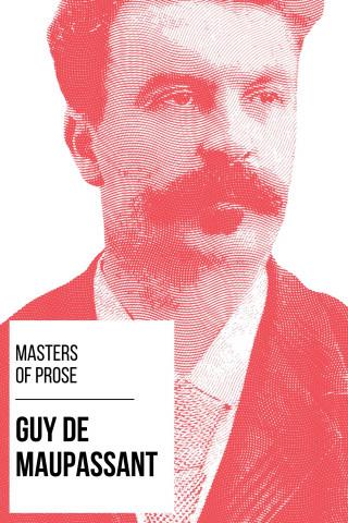 Guy de Maupassant, August Nemo: Masters of Prose - Guy de Maupassant