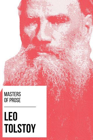Leo Tolstoy, August Nemo: Masters of Prose - Leo Tolstoy