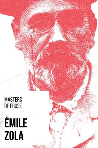 Émile Zola, August Nemo: Masters of Prose - Émile Zola