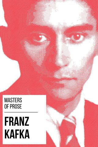 Franz Kafka, August Nemo: Masters of Prose - Franz Kafka