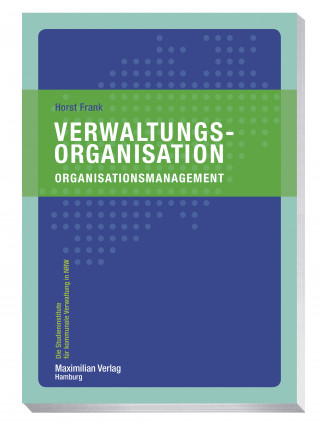 Horst Frank: Verwaltungsorganisation