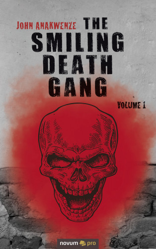 John Anakwenze: The Smiling Death Gang