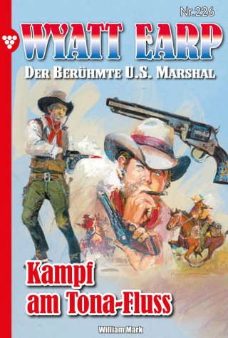 William Mark: Wyatt Earp 226 – Western