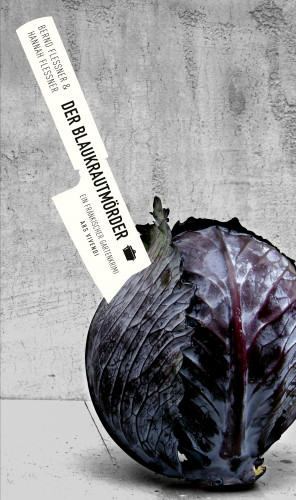 Bernd Flessner, Hannah Flessner: Der Blaukrautmörder (eBook)