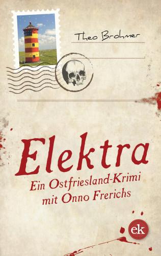 Theo Brohmer: Elektra