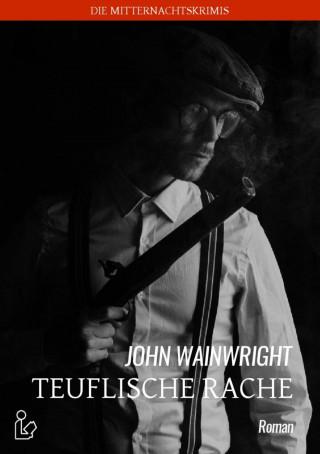John Wainwright: TEUFLISCHE RACHE