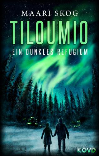 Maari Skog: Tiloumio