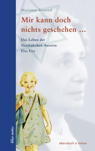 Marianne Brentzel: Mir kann doch nichts geschehen ...