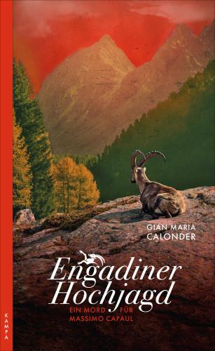 Gian Maria Calonder: Engadiner Hochjagd