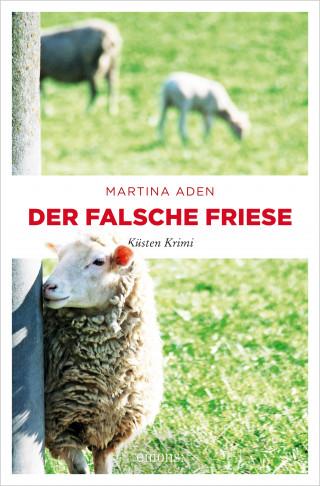Martina Aden: Der falsche Friese
