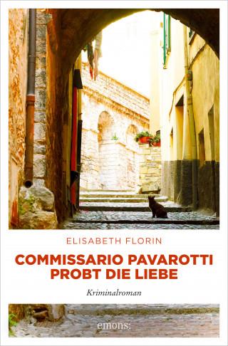 Elisabeth Florin: Commissario Pavarotti probt die Liebe