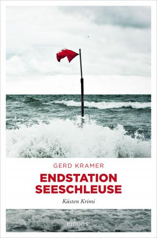 Gerd Kramer: Endstation Seeschleuse