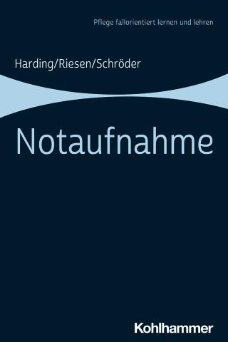 Ulf Harding, Matthias Riesen, Stefanie Schröder: Notaufnahme