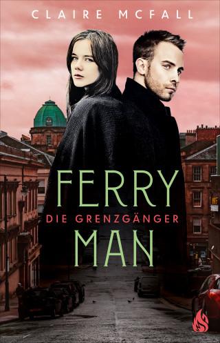 Claire McFall: Ferryman - Die Grenzgänger (Bd. 2)