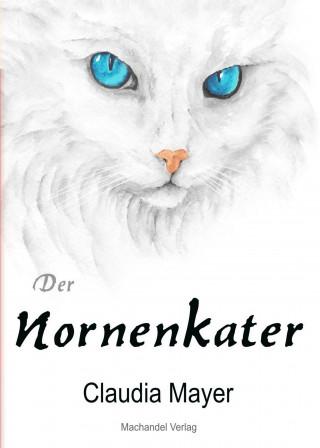 Claudia Mayer: Der Nornenkater
