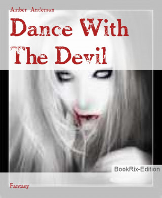 Amber Anderson: Dance With The Devil