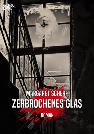 Margaret Scherf: ZERBROCHENES GLAS