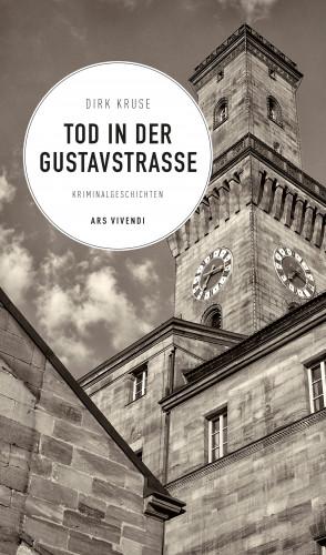 Dirk Kruse: Tod in der Gustavstraße (eBook)