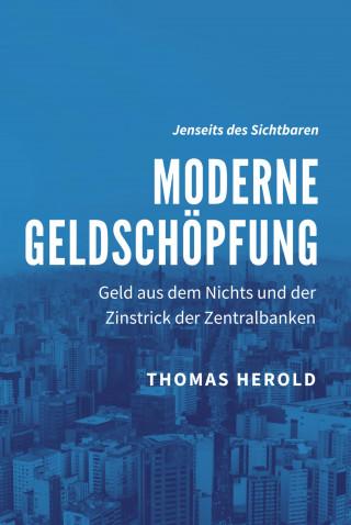 Thomas Herold: Moderne Geldschöpfung