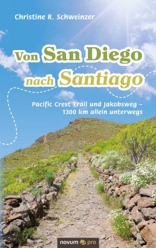 Christine R. Schweinzer: Von San Diego nach Santiago