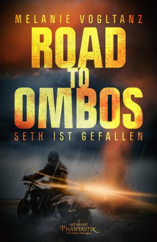 Melanie Vogltanz: Road to Ombos