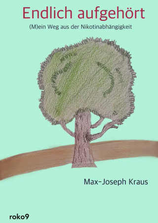 Max-Joseph Kraus: Endlich aufgehört