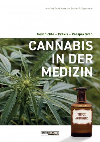 Manfred Fankhauser, Daniela: Cannabis in der Medizin