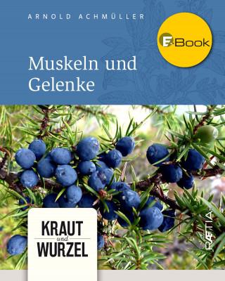 Arnold Achmüller: Muskeln und Gelenke