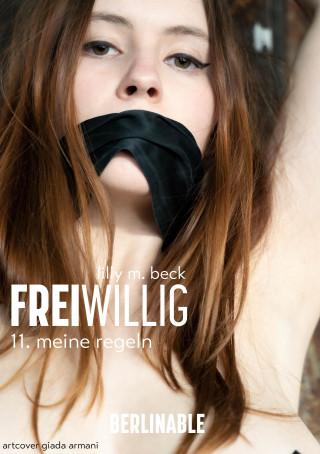 Lilly M. Beck: FreiWillig - Folge 11