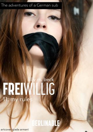 Lilly M. Beck: FreiWillig - Episode 11